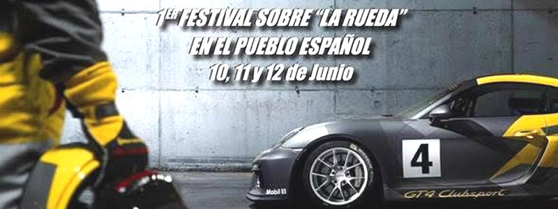 """1er Festival sobre """"La Rueda"""" en el Pueblo Español"""