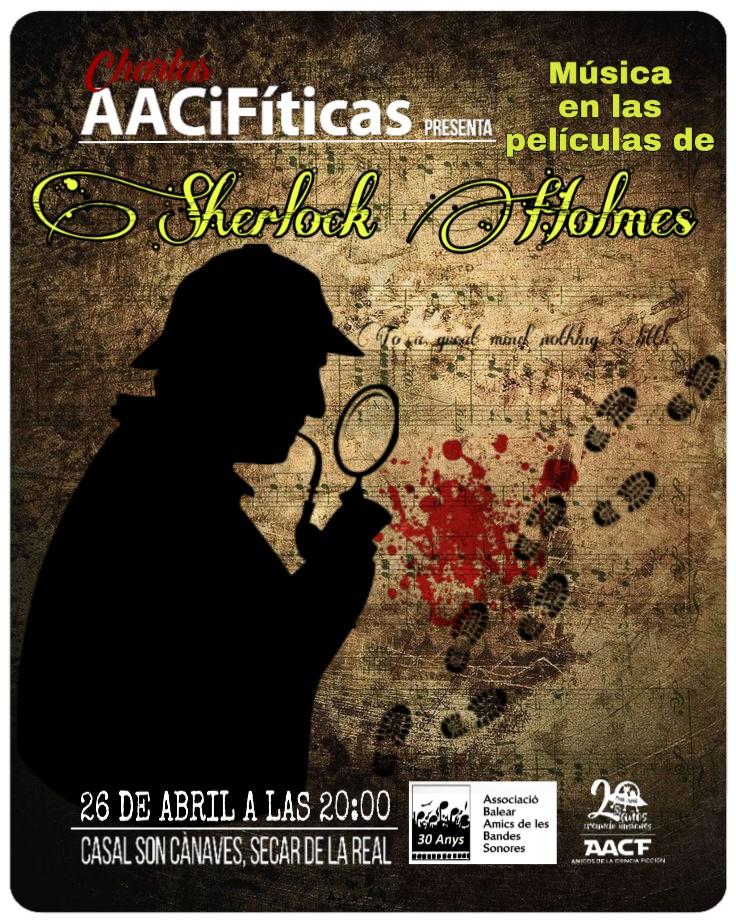 """CHARLAS AACFíticas: """"la música en las peliculas de sherlock holmes"""""""