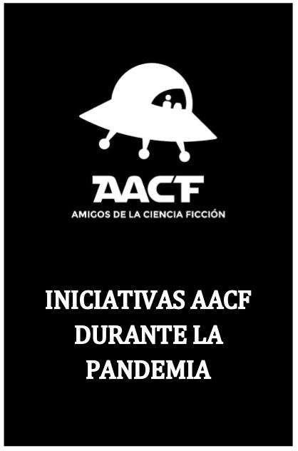 ACTIVIDADES AACF DURANTE LA PANDEMIA